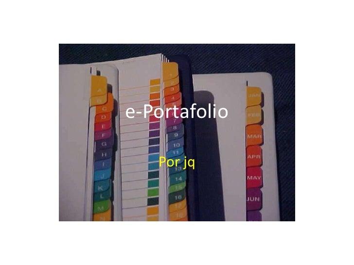 e-Portafolio<br />Porjq<br />
