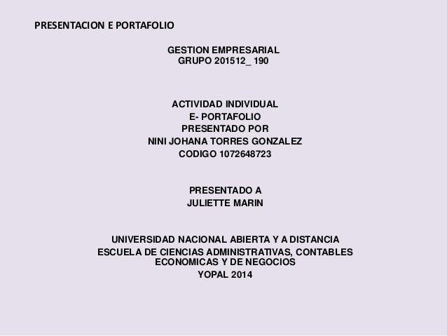 GESTION EMPRESARIAL GRUPO 201512_ 190 ACTIVIDAD INDIVIDUAL E- PORTAFOLIO PRESENTADO POR NINI JOHANA TORRES GONZALEZ CODIGO...