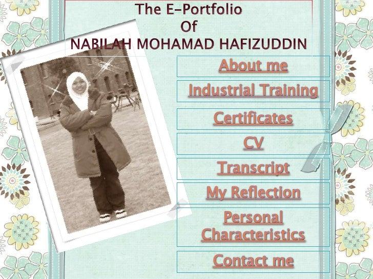 Welcome to my e-Portfolio…My name is Nabilah Binti Mohamad Hafizuddin. Originally from Selangor,Malaysia. I am a student i...