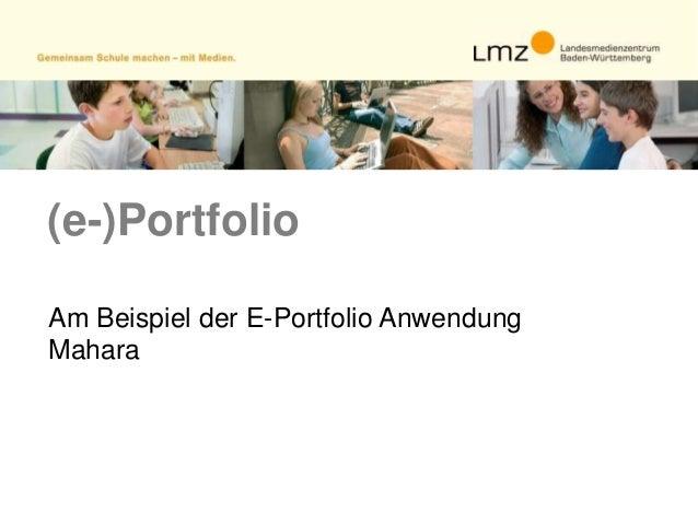 (e-)PortfolioAm Beispiel der E-Portfolio AnwendungMahara