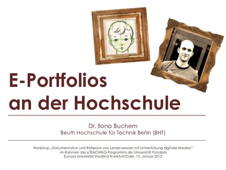 E-Portfoliosan der Hochschule                                 Dr. Ilona Buchem                 Beuth Hochschule für Techni...