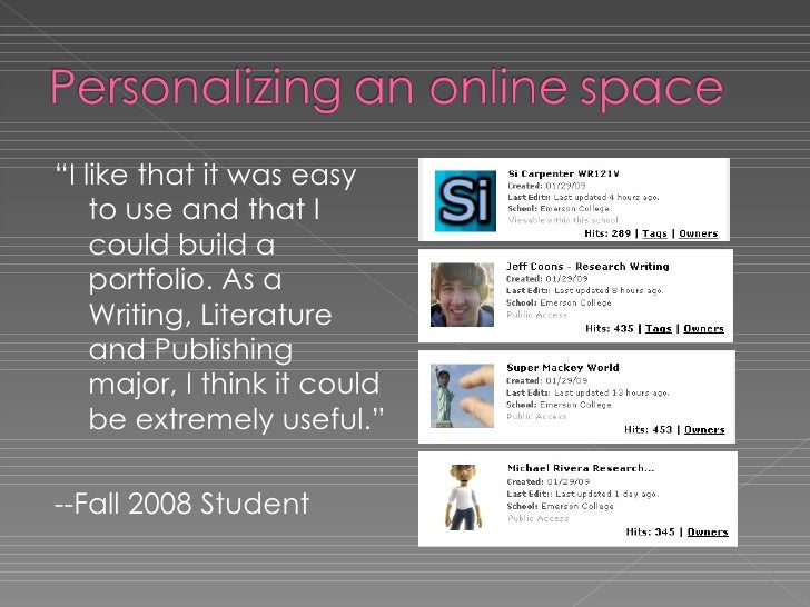 """<ul><li>"""" I like that it was easy to use and that I could build a portfolio. As a Writing, Literature and Publishing major..."""