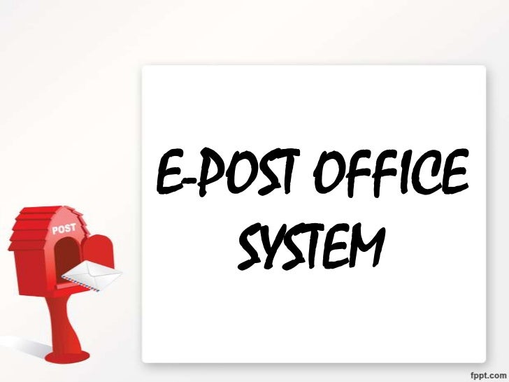 E-POST OFFICE   SYSTEM