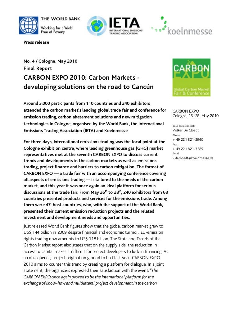 Press releaseNo. 4 / Cologne, May 2010Final ReportCARBON EXPO 2010: Carbon Markets -developing solutions on the road to Ca...
