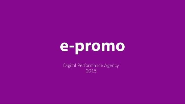e-promo Digital Performance Agency  2015