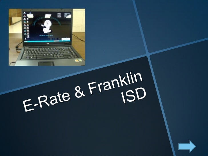 E-Rate & Franklin ISD <br />