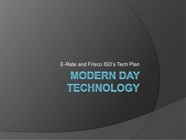 E-Rate and Frisco ISD's Tech Plan