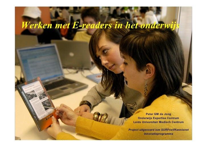 Werken met E-readers in het onderwijs                                    Peter GM de Jong                               On...
