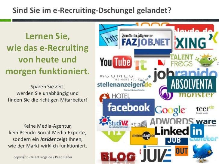 Sind Sie im e-Recruiting-Dschungel gelandet?<br />Seite 1<br />Lernen Sie, <br />wie das e-Recruiting von heute und morgen...