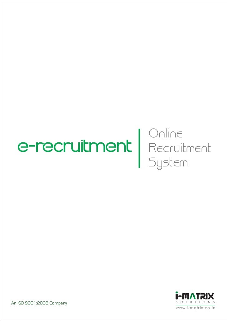 Online  e-recruitment            Recruitment                           SystemAn ISO 9001:2008 Company       S O L U T I O ...