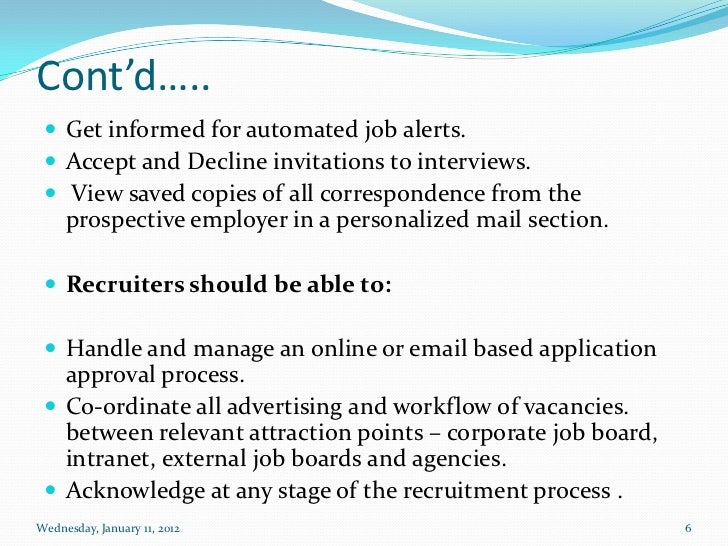 discuss the recruitment process from an organizational and applicant perspective Walmart's human resource management addresses recruitment needs using different recruitment sources and methods suited to different positions in the organization the company also uses retail industry-specific criteria in its selection process.
