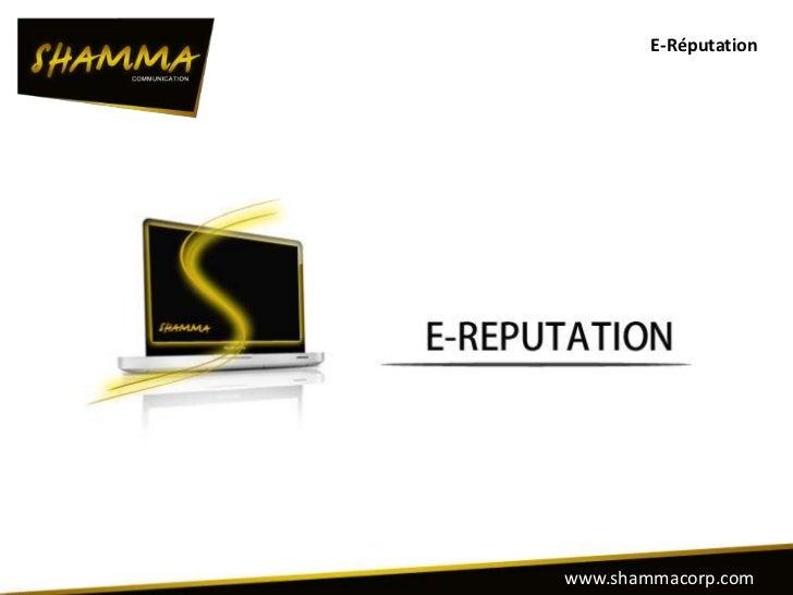 E-Réputationwww.shammacorp.com