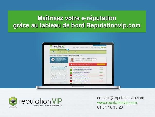 E-réputation des entreprises : 20 chiffres clés  Maîtrisez votre e-réputation  grâce au tableau de bord Reputationvip.com ...
