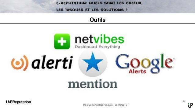 44 Meetup for entrepreneurs - 30/06/2015 - Outils