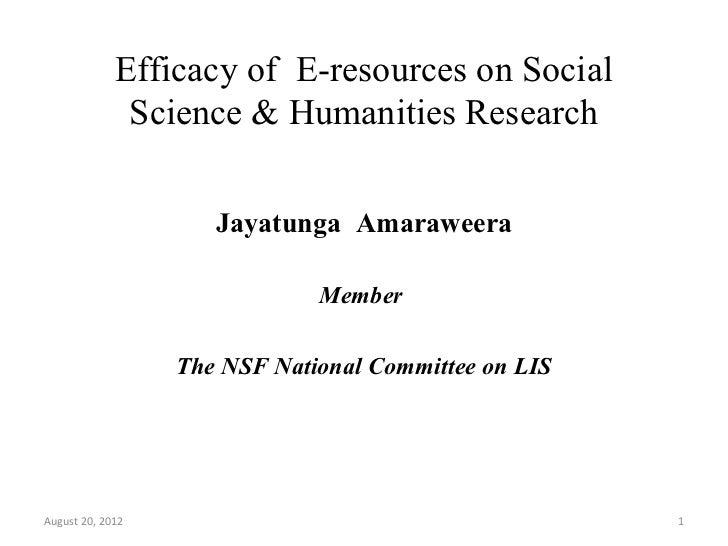 Efficacy of E-resources on Social              Science & Humanities Research                     Jayatunga Amaraweera     ...