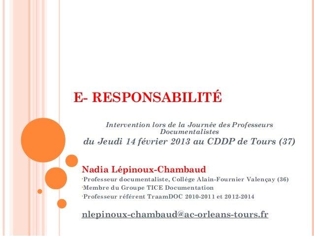 E- RESPONSABILITÉ       Intervention lors de la Journée des Professeurs                      Documentalistes du Jeudi 14 f...