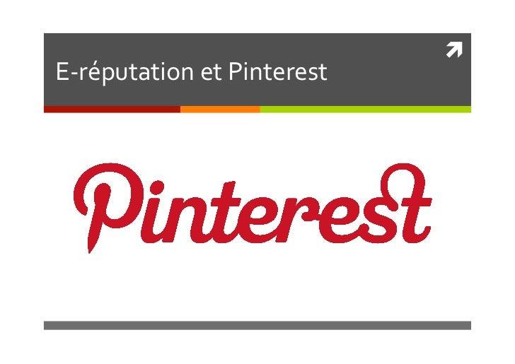  E-‐réputation et Pinterest