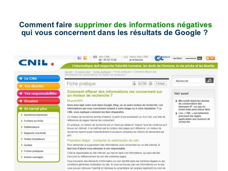Comment faire  supprimer des informations négatives  qui vous concernent dans les résultats de Google ?