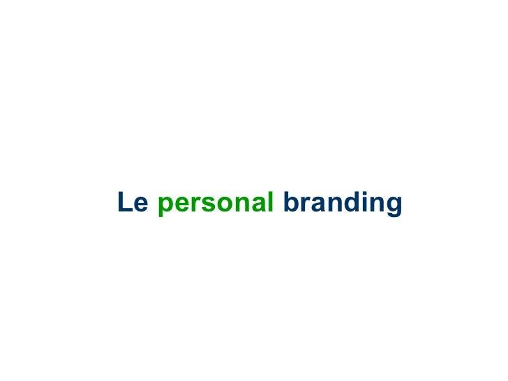 Le  personal  branding