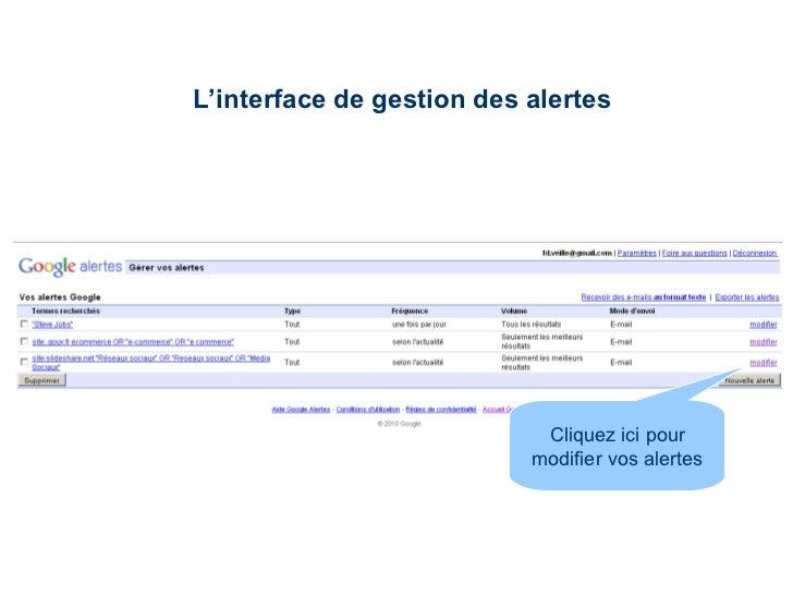L'interface de gestion des alertes Cliquez ici pour modifier vos alertes