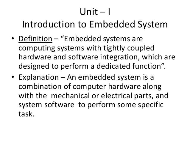 definition of embedded system Definition of embedded system in the legal dictionary - by free online english dictionary and encyclopedia what is embedded system meaning of embedded system as a legal term what does.
