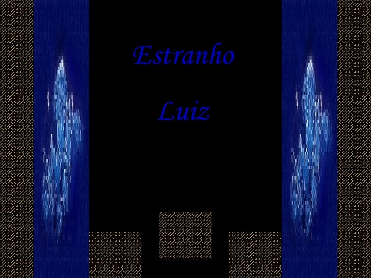Estranho Luiz