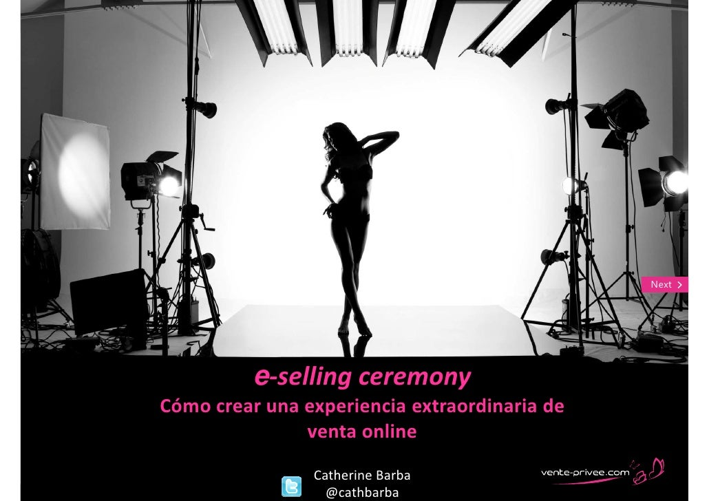 Back                                                  Next                 e-selling ceremony       Cómo crear una experie...