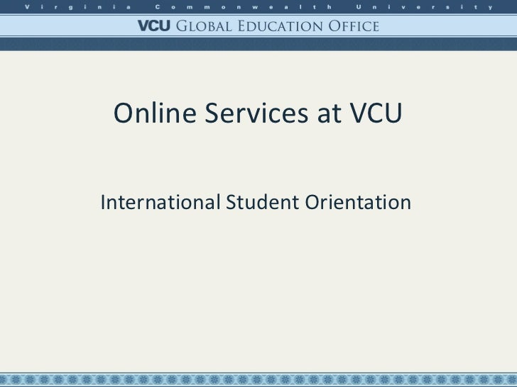 Online Services at VCU International Student Orientation