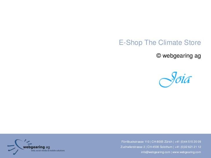 E-Shop The Climate Store                          © webgearing agFörrlibuckstrasse 110 | CH-8005 Zürich | +41 (0)44 515 20...