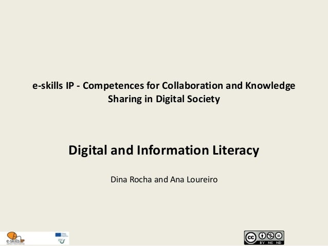 e-skills IP - Competences for Collaboration and Knowledge Sharing in Digital Society Digital and Information Literacy Dina...
