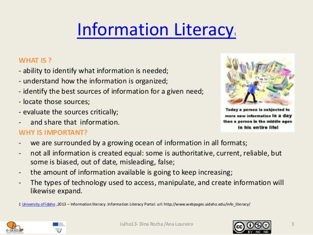 information literacy1 Why is information literacy important the definition of an information literate person extends beyond school and application to academic problems--such as writing a.