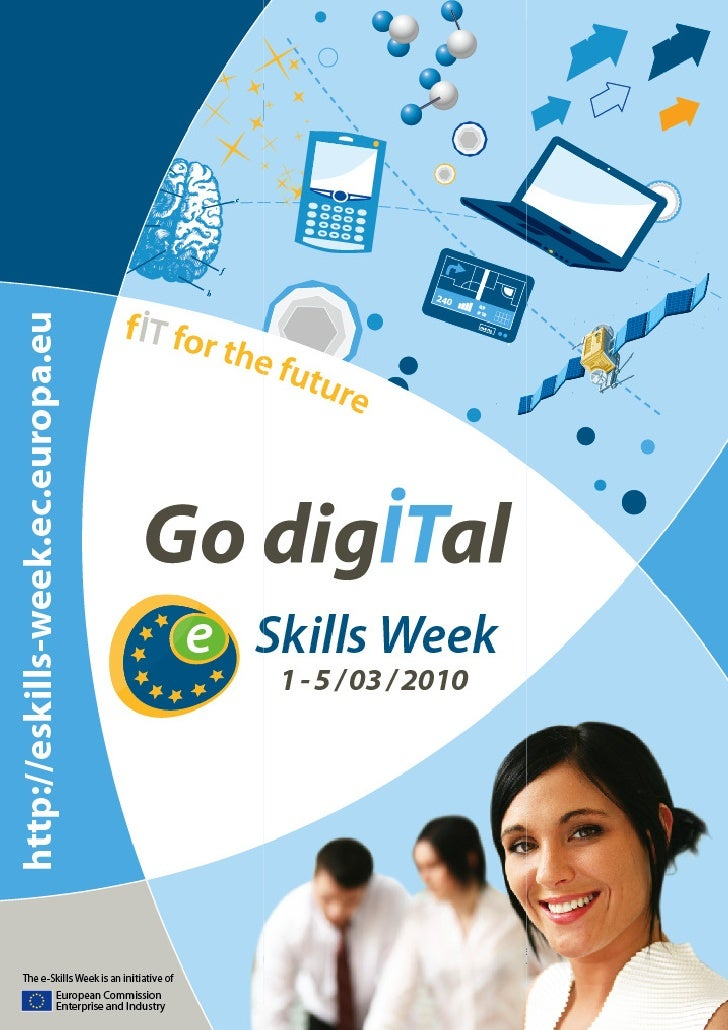 The e-Skills Week is an initiative        Skills of the European Commission           1