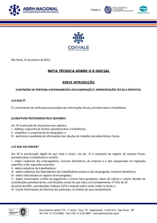São Paulo, 21 de janeiro de 2013.  NOTA TÉCNICA SOBRE O E-SOCIAL  BREVE INTRODUÇÃO (SUBTRAÍDA DE PORTARIA GOVERNAMENTAL EM...