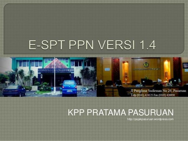 KPP PRATAMA PASURUANhttp://pajakpasuruan.wordpress.com