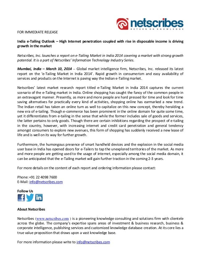 FOR IMMEDIATE RELEASE India e-Tailing Outlook – High Internet penetration coupled with rise in disposable income is drivin...