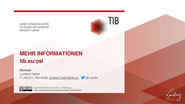 Creative Commons Attribution 3.0 Germany https://creativecommons.org/licenses/by/3.0/de/deed.en Kontakt Lambert Heller T +...