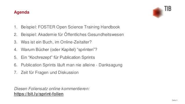Seite 3 1. Beispiel: FOSTER Open Science Training Handbook 2. Beispiel: Akademie für Öffentliches Gesundheitswesen 3. Was ...