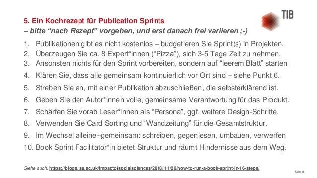 Seite 8 1. Publikationen gibt es nicht kostenlos – budgetieren Sie Sprint(s) in Projekten. 2. Überzeugen Sie ca. 8 Expert*...