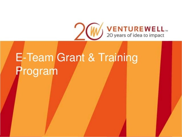 E-Team Grant & Training Program