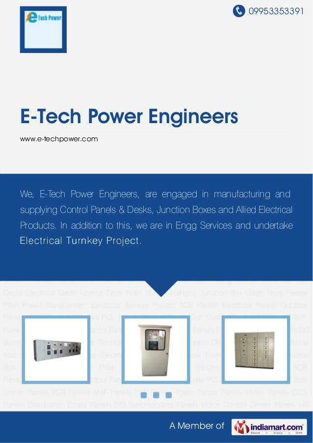 09953353391A Member ofE-Tech Power Engineerswww.e-techpower.comElectrical Panels Outdoor Panels MCC Panels LT Panels PCC P...