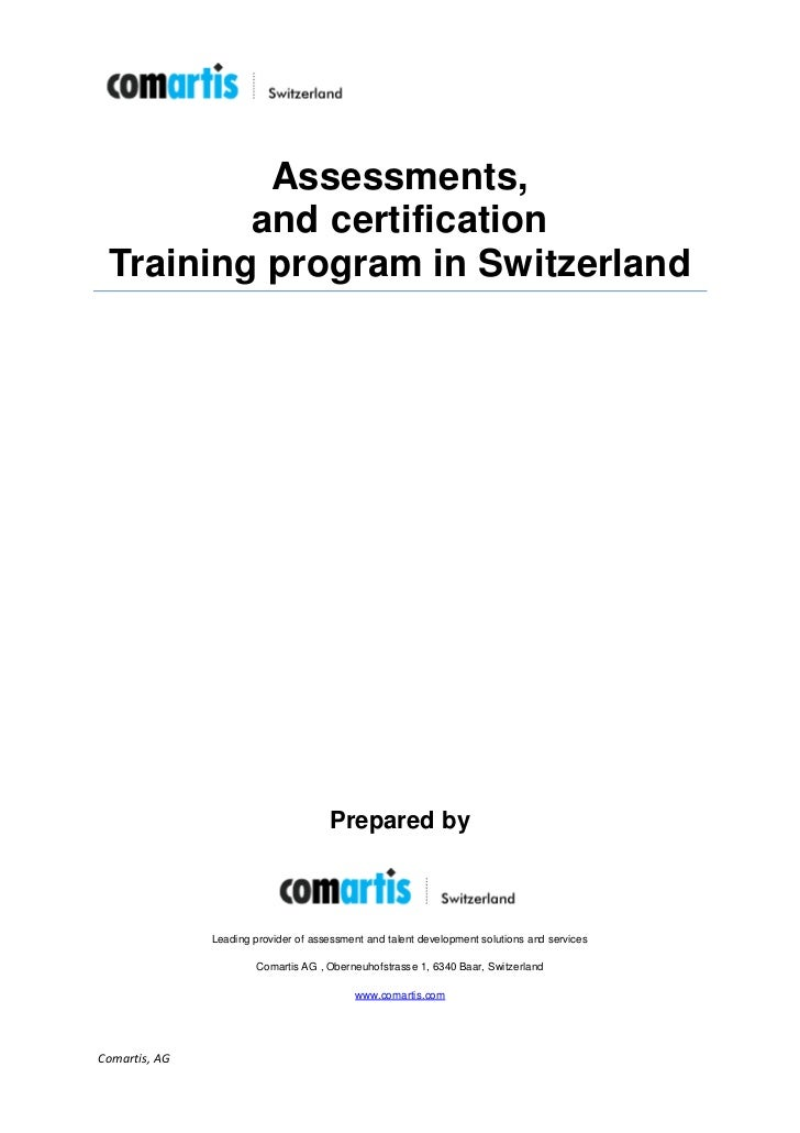 Assessments,         and certification Training program in Switzerland                                      Prepared by   ...