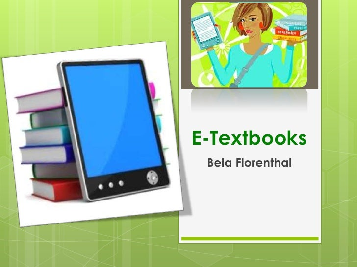 E-Textbooks Bela Florenthal