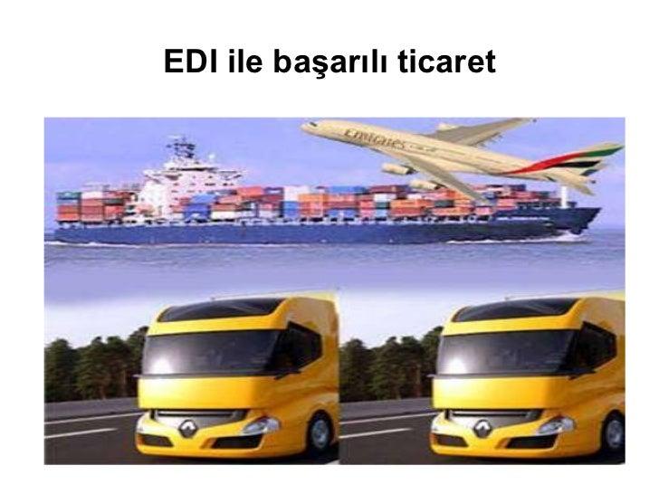 EDI ile başarılı ticaret