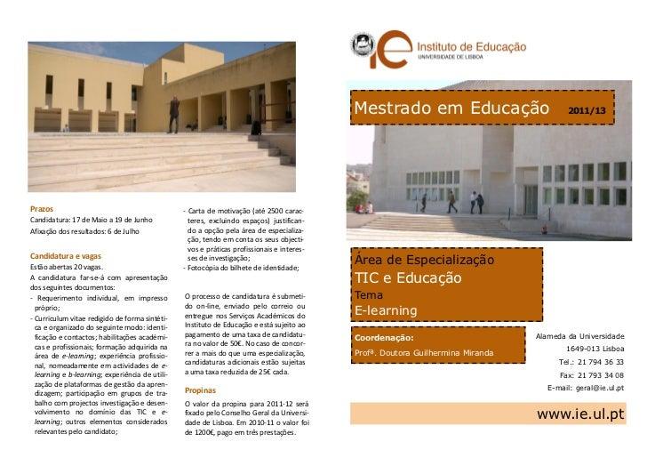 Mestrado em Educação                         2011/13Prazos                                           - Carta de motivação ...