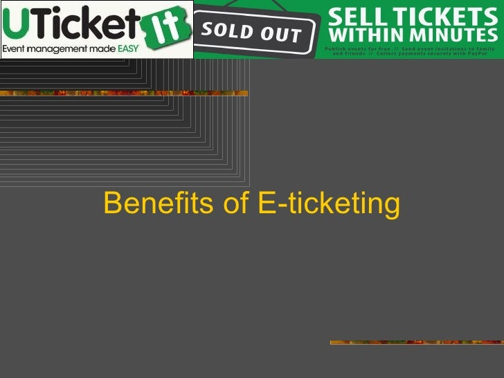 Benefits of E-ticketing