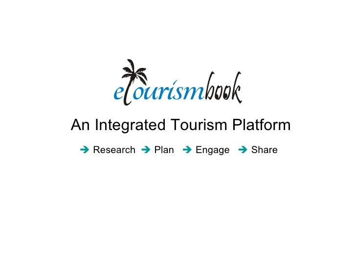 An Integrated Tourism Platform  Research  Plan  Engage  Share