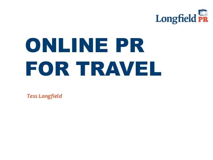 ONLINE PRFOR TRAVELTess Longfield