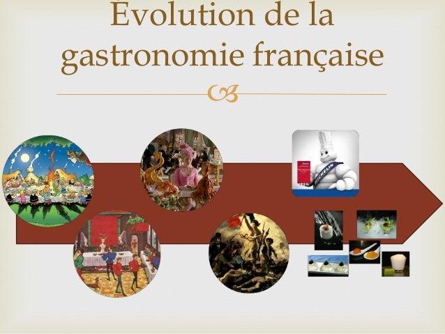 E transformation de la cuisine for Histoire de la cuisine francaise