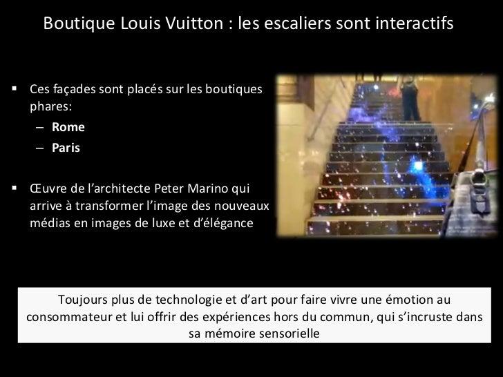 Boutique Louis Vuitton : les escaliers sont interactifs <ul><li>Ces façades sont placés sur les boutiques phares:  </li></...