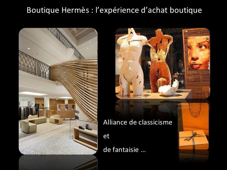 Boutique Hermès : l'expérience d'achat boutique Alliance de classicisme  et  de fantaisie …